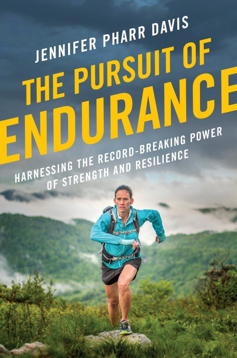 Jennifer Pharr Davis The Pursuit of Endurance